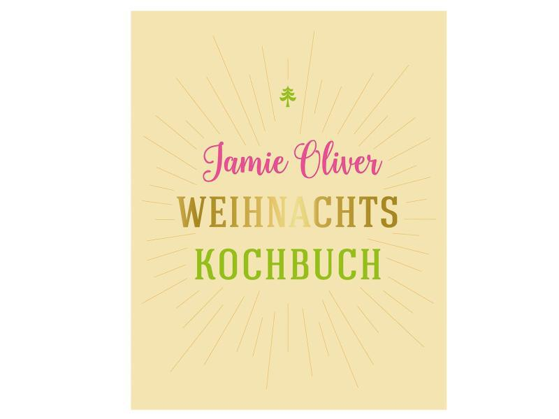 Bild zu «Weihnachtskochbuch» von Jamie Oliver